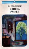 Cartea nunţii de George Călinescu