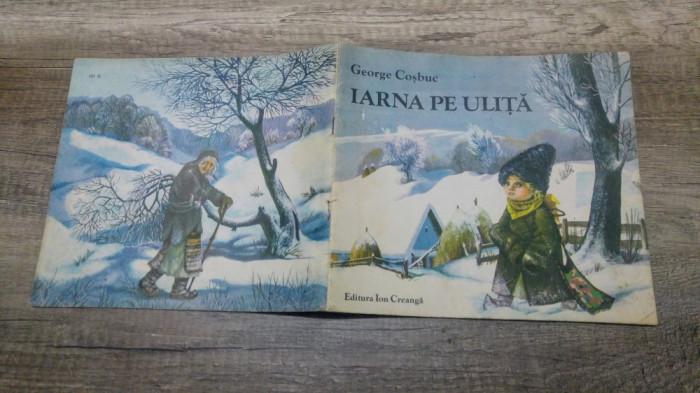 Iarna Pe Ulita George Cosbuc Ilustratii Felicia Avram