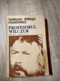 Tadeusz Dolega Mostowicz - Profesorul Wilczur, Vraciul(partea a doua) - [1991]
