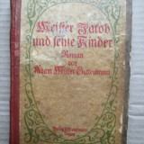 Carte germana, Editie Princeps 1918: Adam Muller Guttenbrunn Meister Jakob - Carte Editie princeps