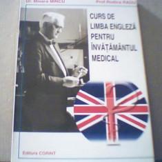 Mioara Mincu, R. Radu - CURS DE LIMBA ENGLEZA PENTRU INVATAMANTUL MEDICAL / 1997 - Curs Limba Engleza