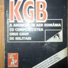 In Decembrie '89 Kgb A Aruncat In Aer Romania Cu Complicitate - Valentin Raiha, 538856 - Istorie