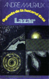 Oglinda de la hotarul ceţii * Lazăr de Andre Malraux, Alta editura, 1978