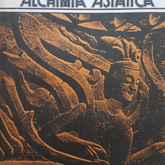 ALCHIMIA ASIATICA - Mircea Eliade - Filosofie
