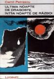 Ultima noapte de dragoste, intaia noapte de război de Camil Petrescu, Alta editura, 1968