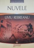 NUVELE - Liviu Rebreanu (edit. Mondoro)
