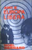 Aici e Europa Liberă de Noel Bernard