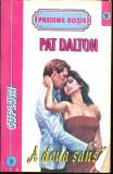 A doua sansa de Pat Dalton