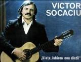 Victor Socaciu : Viaţa, iubirea cea dintai (LP vinil)