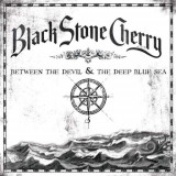 Black Stone Cherry - Between the Devil & the.. ( 1 CD )