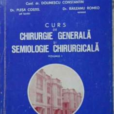 Curs De Chirurgie Generala Si Semiologie Chirurgicala Vol. 1 - Dolinescu Constantine, Plesa Costel, Raileanu Rome, 403011 - Carte Chirurgie
