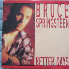 BRUCE SPRINGSTEEN - Better Days - Disc 45 Vinil - 1992 - Columbia - Muzica Rock