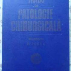 Tratat De Patologie Chirurgicala Vol.1 Semiologie Si Propedeu - E. Proca, 403007 - Carte Chirurgie