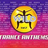 V/A - Wild Trance Anthems V.2 ( 3 CD ) - Muzica Dance