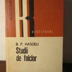 B. P. HASDEU--STUDII DE FOLCLOR - Studiu literar