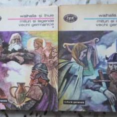 Walhalla Si Thule Mituri Si Legende Vechi Germanice Vol.1-2 - Necunoscut, 403179 - Carte folclor