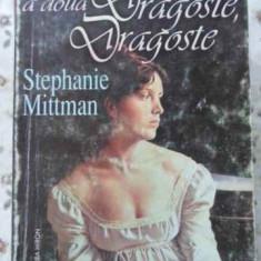 Prima Dragoste, A Doua Dragoste - S. Mittman, 403144 - Roman dragoste