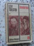Invierea - Lev Tolstoi ,403063
