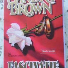Fascinatie - Sandra Brown, 403142 - Roman dragoste