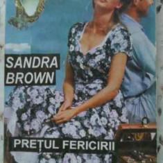 Pretul Fericirii - Sandra Brown, 403068 - Roman dragoste