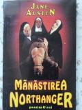 Manastirea Northanger - Jane Austen ,403247