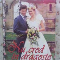 Nu Cred In Dragoste - Anne Hampson, 403504 - Roman dragoste