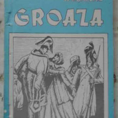 Groaza - H. De Balzac, 403419 - Roman
