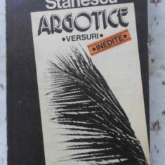 Argotice Versuri Inedite - Nichita Stanescu, 403423 - Carte poezie