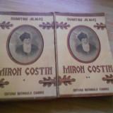 DUMITRU ALMAS--MIRON COSTIN - 2 VOL .INTERBELICE - Carte veche