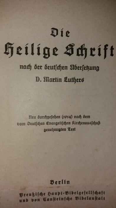 D. MARTIN LUTHERS - DIE HEILIGE SCHRIFT - DAS NEUE TESTAMENT  {1914}