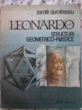 Leonardo Structuri Geometrico-plastice - Zamfir Dumitrescu ,403323