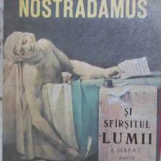 Nostradamus. Viata Si Extraordinarele Povestiri Ale Neasemuit - Nicolae Stoie, 403262 - Carti Budism