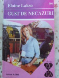Gust De Necazuri - E. Lakso ,403453