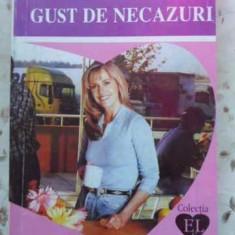 Gust De Necazuri - E. Lakso, 403453 - Roman dragoste