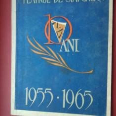 Teatrul de Stat din Galati 1955-1965 - Jubiliare