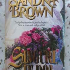 Singuri, In Doi - Sandra Brown, 403351 - Roman dragoste