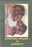 S. NICOLAU, I. POPA - PROBLEME ACTUALE IN PEDIATRIE