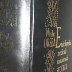NICOLAE URSEA - ENCICLOPEDIE MEDICALA ROMANEASCA - SECOLUL XX