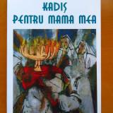 Iulia Deleanu - Kadis pentru mama mea (dedicatie si AUTOGRAF ale autoarei)