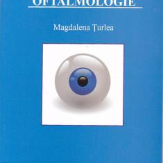 MAGDALENA TURLEA - GHID PRACTIC DE OFTALMOLOGIE - Carte Oftalmologie