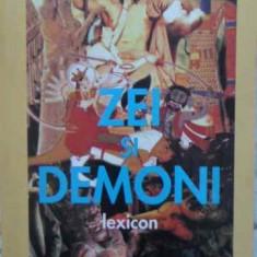 Zei Si Demoni Lexicon - Manfred Lurker, 403333 - Carti Budism