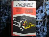 Automobile si tractoare - M. Constantinescu