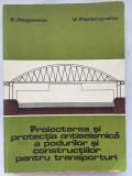 Proiectarea si protectia antiseismica a podurilor si constructiilor 1985