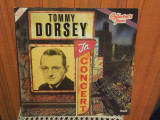 -Y- TOMMY DORSEY IN CONCERT  ( DUBLU ALBUM ) DISC VINIL