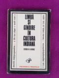 Limba si gandire in cultura indiana/Sergiu Al-George/limba romana/1976