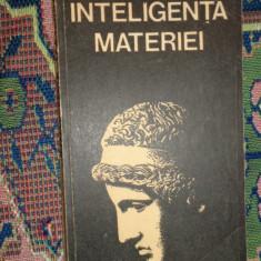 Inteligenta materiei an 1981/347pag- Dumitru Constantin - Carte Filosofie