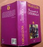 Conversatie la Catedrala. Ed. RAO, 2001 (editie cartonata) - Mario Vargas Llosa