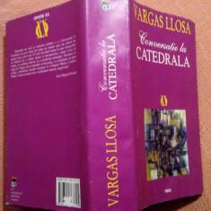 Conversatie La Catedrala. RAO, editie cartonata - Mario Vargas Llosa, 2001