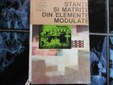 Stante si matrite din elemente modulate - C. Dumitras