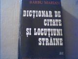 Barbu Marian - DICTIONAR DE CITATE SI LOCUTIUNI STRAINE { 1973 }, Alta editura